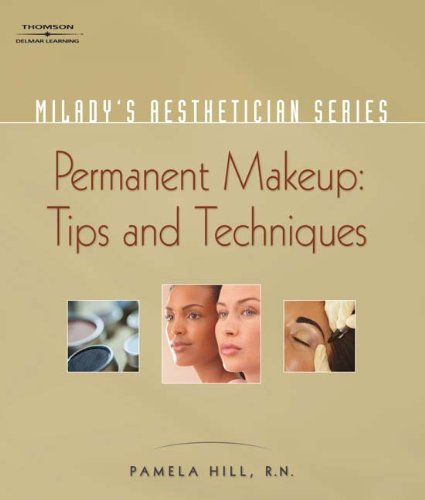 Permanent Makeup Tips and Techniques  2007 edition cover