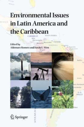 Environmental Issues in Latin America and the Caribbean   2005 9781402037733 Front Cover