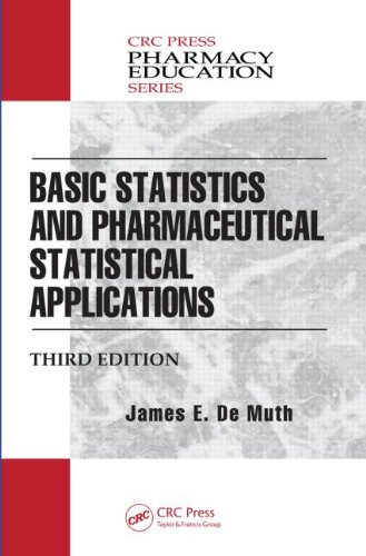 Basic Statistics and Pharmaceutical Statistical Applications, Third Edition  3rd 2014 (Revised) edition cover