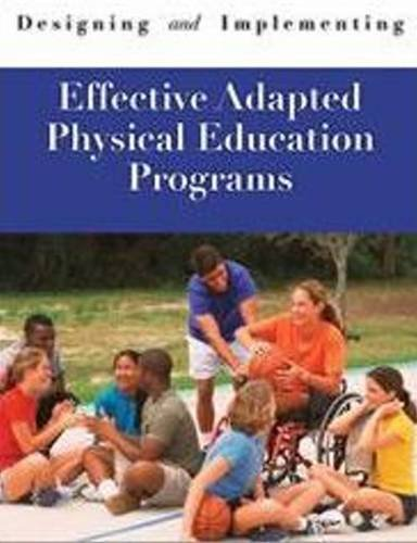 Designing & Implementing Effective Adapted Physical Education Programs  0 edition cover