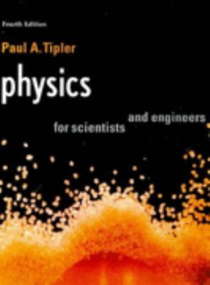 Physics, for Scientists and Engineers International Version 4th 1998 9781572596733 Front Cover