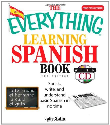 Learning Spanish Book Speak, Write, and Understand Spanish in no Time 2nd 2007 edition cover