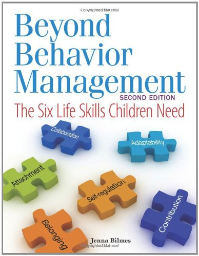 Beyond Behavior Management The Six Life Skills Children Need 2nd 2012 edition cover