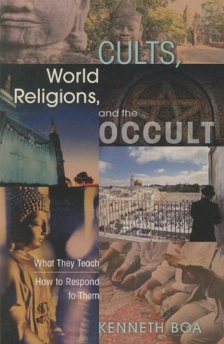 Cults, World Religions, and the Occult What They Teach, How to Respond to Them N/A edition cover
