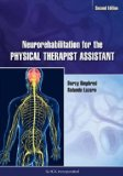 Neurorehabilitation for the Physical Therapist Assistant  2nd 2014 edition cover