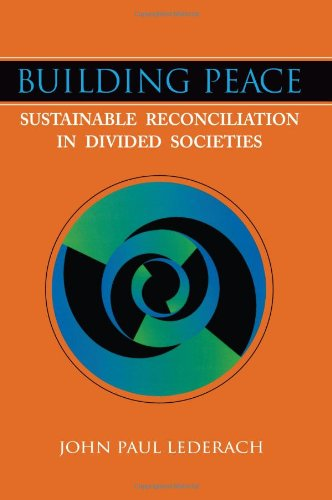 Building Peace Sustainable Reconciliation in Divided Societies N/A edition cover