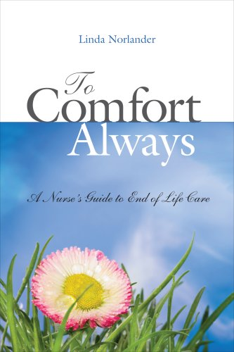 To Comfort Always A Nurse's Guide to End-Of-Life Care  2008 edition cover