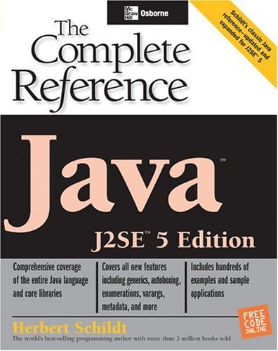Java The Complete Reference, J2SE 6th 2005 (Revised) 9780072230734 Front Cover