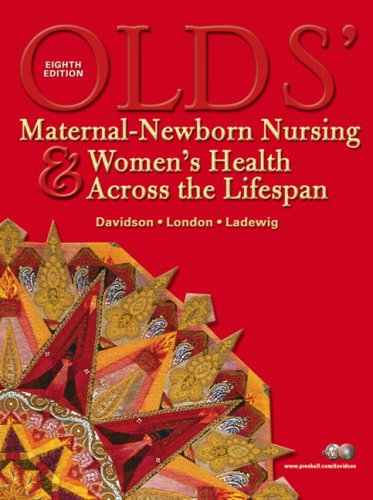 Olds' Maternal-Newborn Nursing and Women's Health Across the Lifespan  8th 2008 edition cover