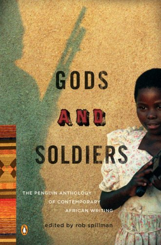Gods and Soldiers The Penguin Anthology of Contemporary African Writing  2009 edition cover