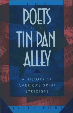 Poets of Tin Pan Alley A History of America's Great Lyricists  1990 edition cover