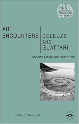 Art Encounters Deleuze and Guattari Thought Beyond Representation  2006 edition cover