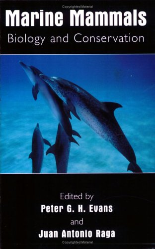 Marine Mammals Biology and Conservation  2001 9780306465734 Front Cover
