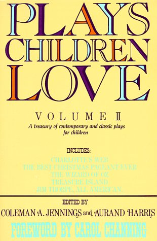Plays Children Love A Treasury of Contemporary and Classic Plays for Children N/A edition cover