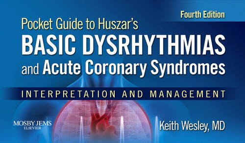 Basic Dysrhythmias and Acute Coronary Syndromes Interpretation and Management 4th 2012 edition cover