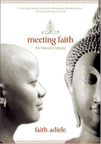 Meeting Faith An Inward Odyssey N/A edition cover