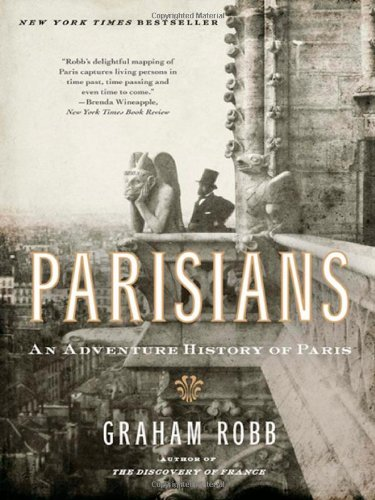 Parisians An Adventure History of Paris N/A edition cover