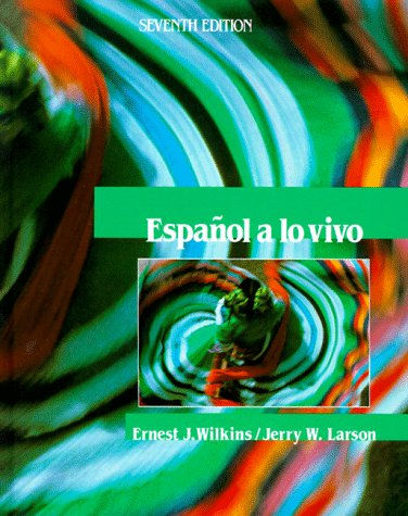 Espa�ol a lo Vivo  7th 1990 (Revised) 9780471507734 Front Cover