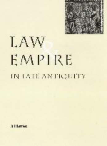Law and Empire in Late Antiquity   2001 edition cover