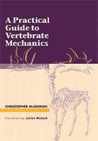 Practical Guide to Vertebrate Mechanics   1999 9780521576734 Front Cover