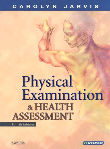 Physical Examination and Health Assessment  4th 2004 (Revised) 9780721697734 Front Cover