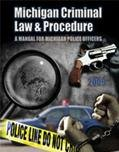 Michigan Criminal Law and Procedure Manual   2009 (Revised) 9780757564734 Front Cover