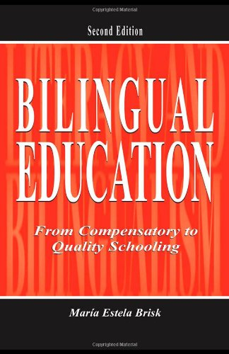 Bilingual Education From Compensatory to Quality Schooling 2nd 2005 (Revised) edition cover