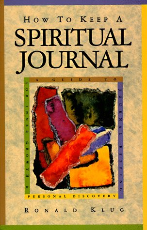 How to Keep a Spiritual Journal A Guide to Journal Keeping for Inner Growth and Personal Recovery N/A edition cover
