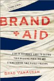 Brand Aid A Quick Reference Guide to Solving Your Branding Problems and Strengthening Your Market Position 2nd 2015 edition cover