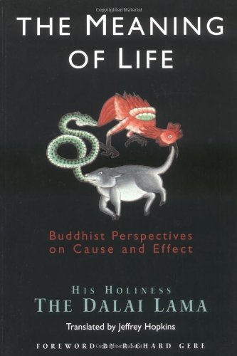 Meaning of Life Buddhist Perspectives on Cause and Effect  2000 (Revised) edition cover