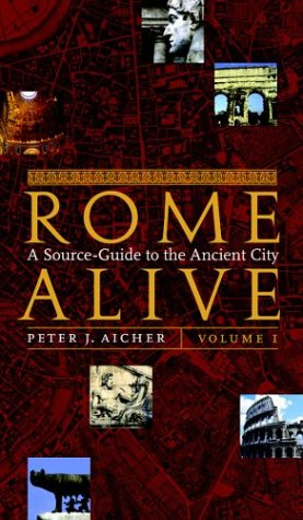 Rome Alive A Source-Guide to the Ancient City  2003 edition cover