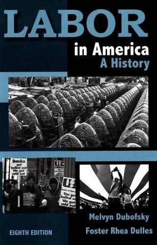 Labor in America A History 8th 2010 edition cover