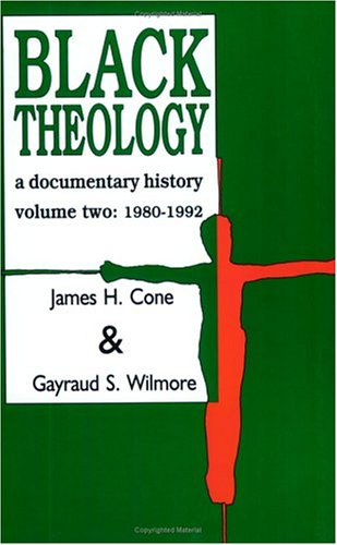 Black Theology : A Documentary History, 1980-1992 2nd (Revised) edition cover