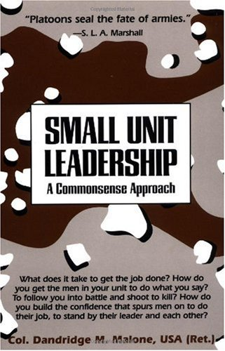 Small Unit Leadership A Commonsense Approach N/A edition cover
