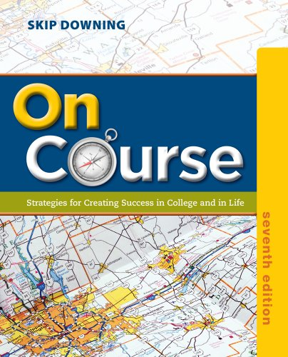 On Course Strategies for Creating Success in College and in Life 7th 2014 9781133309734 Front Cover