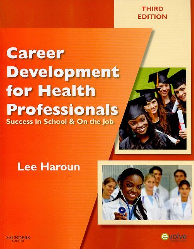 Career Development for Health Professionals Success in School and on the Job 3rd 2011 edition cover