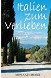 Italien Zum Verlieben  N/A 9781492354734 Front Cover