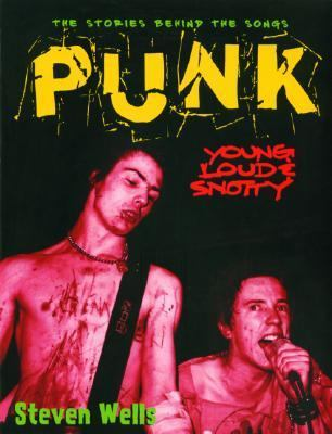 Punk-Young, Loud, and Snotty   2004 9781560255734 Front Cover