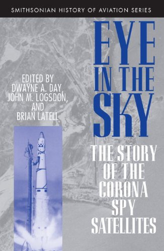 Eye in the Sky The Story of the Corona Spy Satellites  1999 edition cover