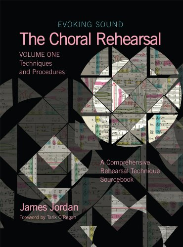 Choral Rehearsal : Techniques and Procedures  2007 edition cover