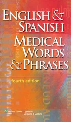 English and Spanish Medical Words and Phrases  4th 2008 (Revised) edition cover