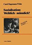 Sozialisation: Weiblich - Männlich?  1984 9783810004734 Front Cover
