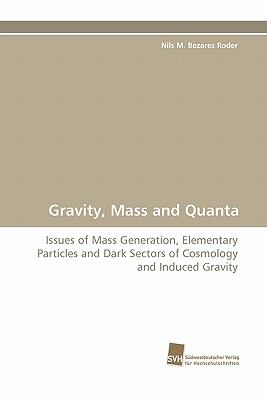 Gravity, Mass and Quant  N/A 9783838121734 Front Cover