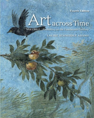 Art Across Time Prehistory to the Fourteenth Century 4th 2011 edition cover