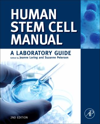 Human Stem Cell Manual A Laboratory Guide 2nd 2012 edition cover