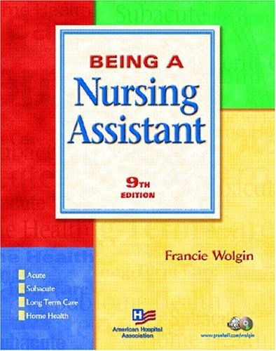 Being a Nursing Assistant  9th 2005 edition cover