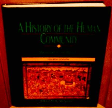 History of the Human Community Prehistory to the Present 4th 1993 edition cover