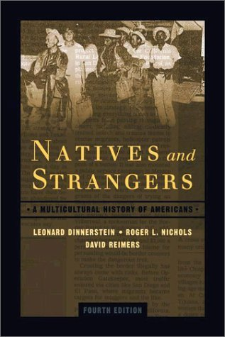 Natives and Strangers A History of Ethnic Americans 4th 2003 (Revised) edition cover