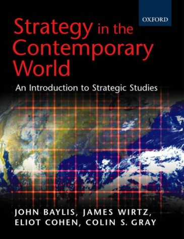 Strategy in the Contemporary World An Introduction to Strategic Studies  2002 edition cover