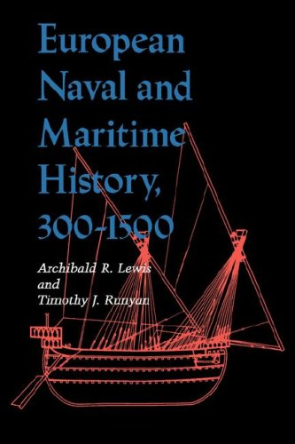 European Naval and Maritime History, 300-1500  N/A edition cover